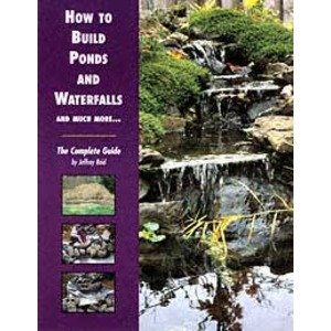 How to Build Ponds & Waterfalls ISBN 1-56465-195-9