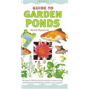 Interpet Guide to Garden Ponds ISBN: 1-902389-54-9
